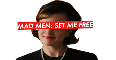 Mad Men : set me free